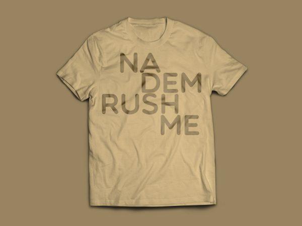 Na Dem Rush Me – Brown – White BG